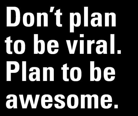 dont plan to be viral badge