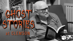 Clemson Ghost Stories